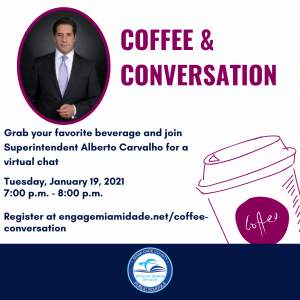 Coffee and Conversation with Superintendent Alberto M. Carvalho @ Virtual